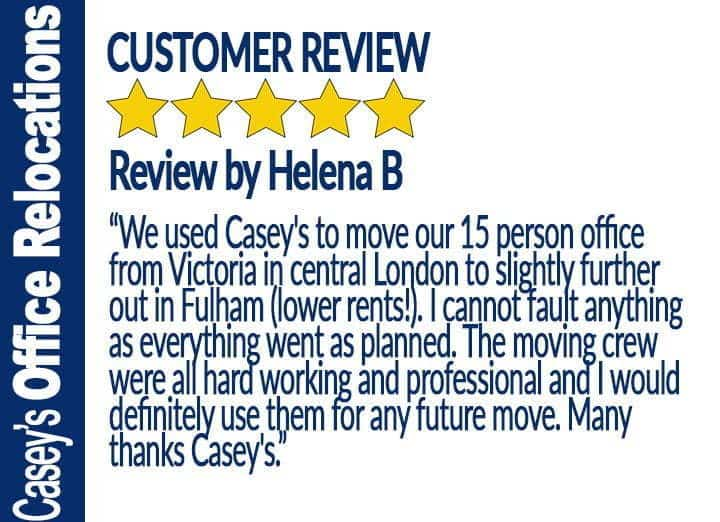 Office Removals Fulham Reviews by Helena B for Caseys Office Relocations